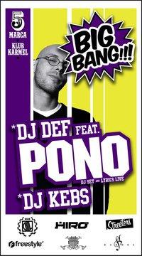 """BIG BANG"""" DJ DEF feat. PONO, DJ KEBS"""