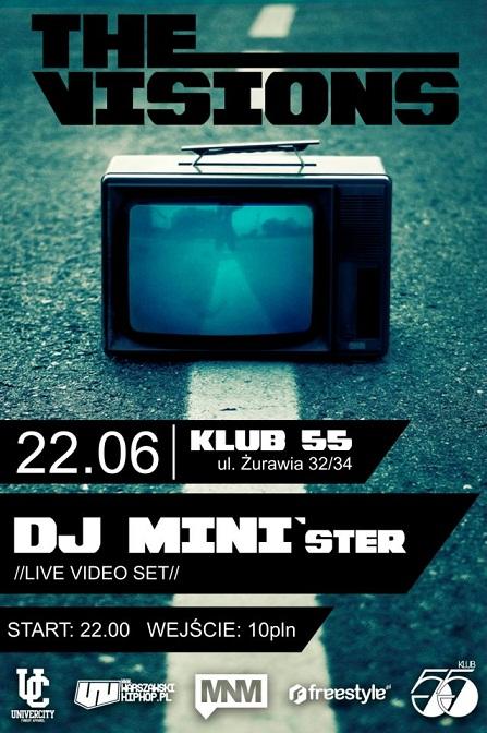 THE VISIONS: DJ MINI'ster [Live Video Set]
