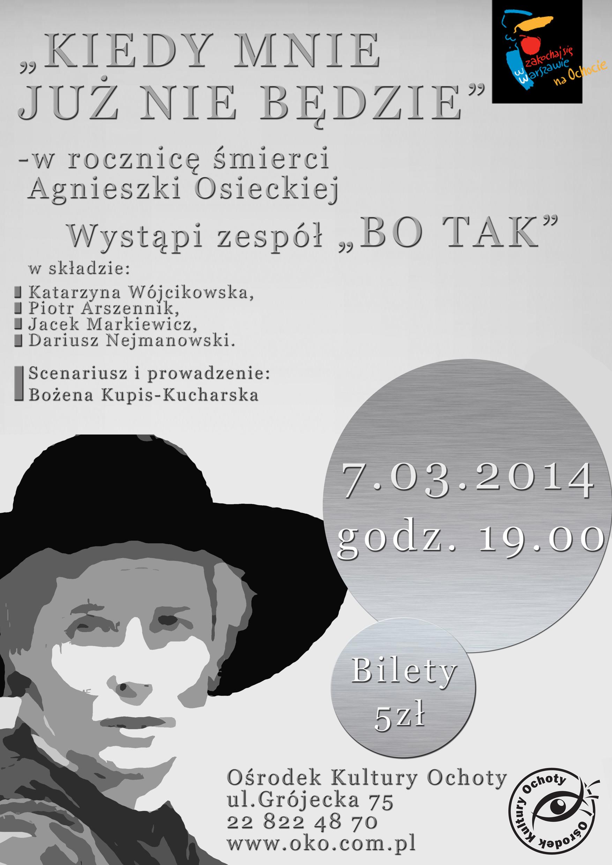 KIEDY MNIE JUŻ NIE BĘDZIE – w rocznicę śmierci Agnieszki Osieckiej