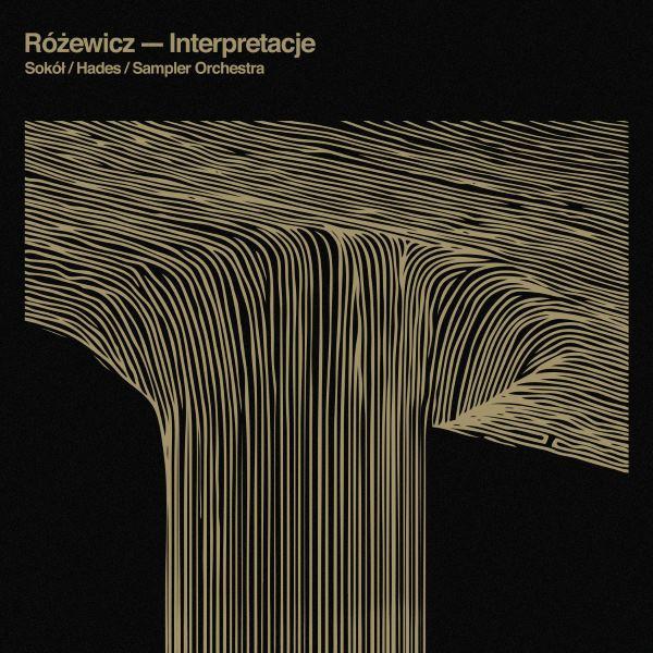 "Sokół/Hades/Sampler Orchestra - ""Różewicz - Interpretacje"" - okładka,"