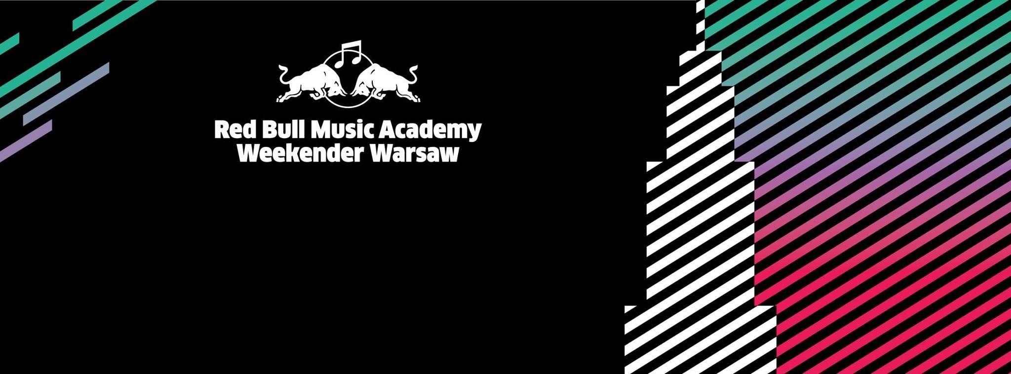 Red Bull Music Academy Weekender Warsaw: BRODKA CLASHES * STORMZY * IBEYI * ZEBRA KATZ * ANDY STOTT * Kangding Ray * ZAMILSKA &