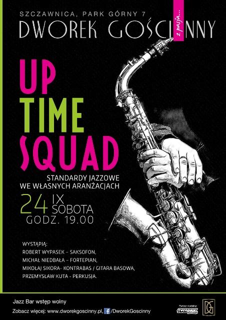 Up Time Squad- Koncert w Dworku Gościnnym