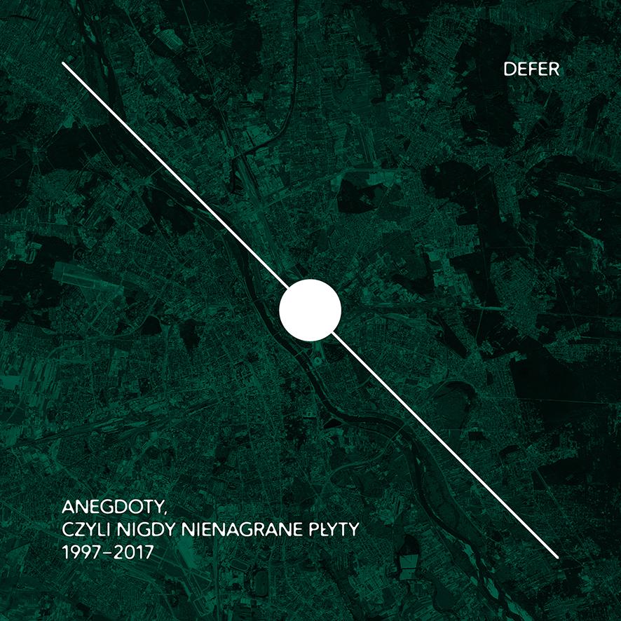 DEFER - ANEGDOTY, czyli nigdy nienagrane płyty 1997-2017