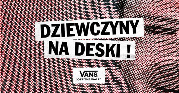 Dziewczyny na deski! – event dla kobiet z marką Vans