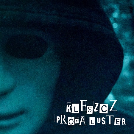 Kleszcz - PROBA LUSTER
