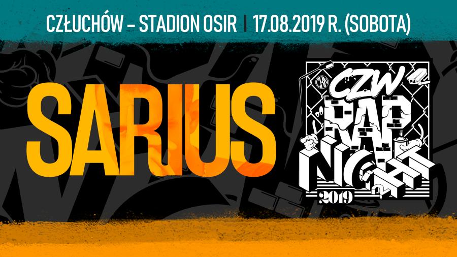 Sarius pierwszym artystą na festiwalu CZW RAP NIGHT XII - Człuchów