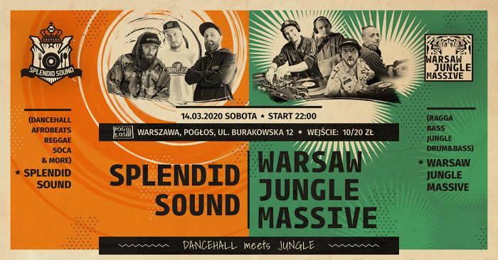 Warsaw Jungle Massive x Splendid Sound - Dancehall meets Jungle