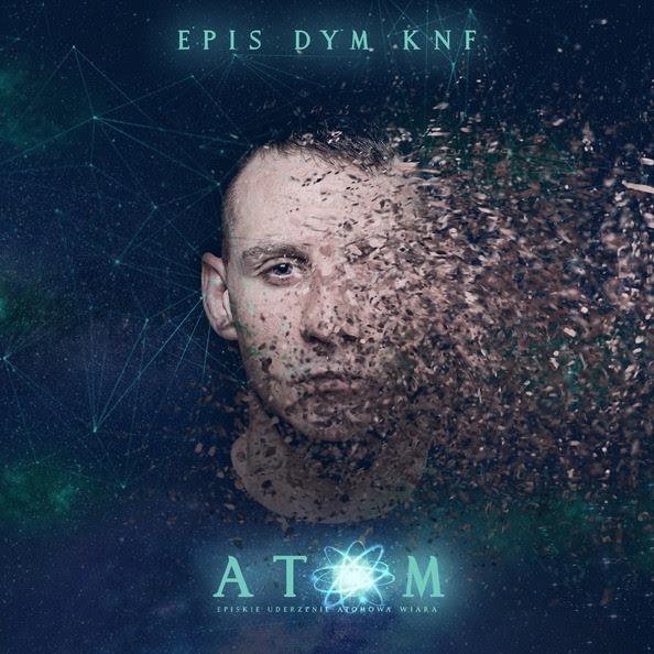 """Epis Dym KNF - """"Atom""""!"""