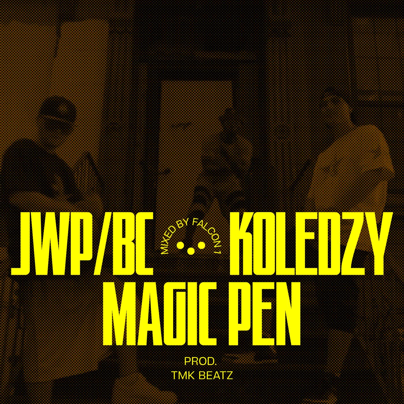 """JWPBC """"Koledzy"""" - Magic Pen"""