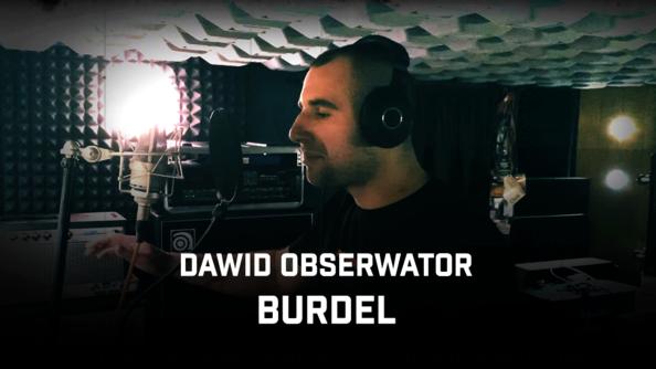 """Dawid Obserwator z mocnym, agresywnym singlem """"Burdel"""""""