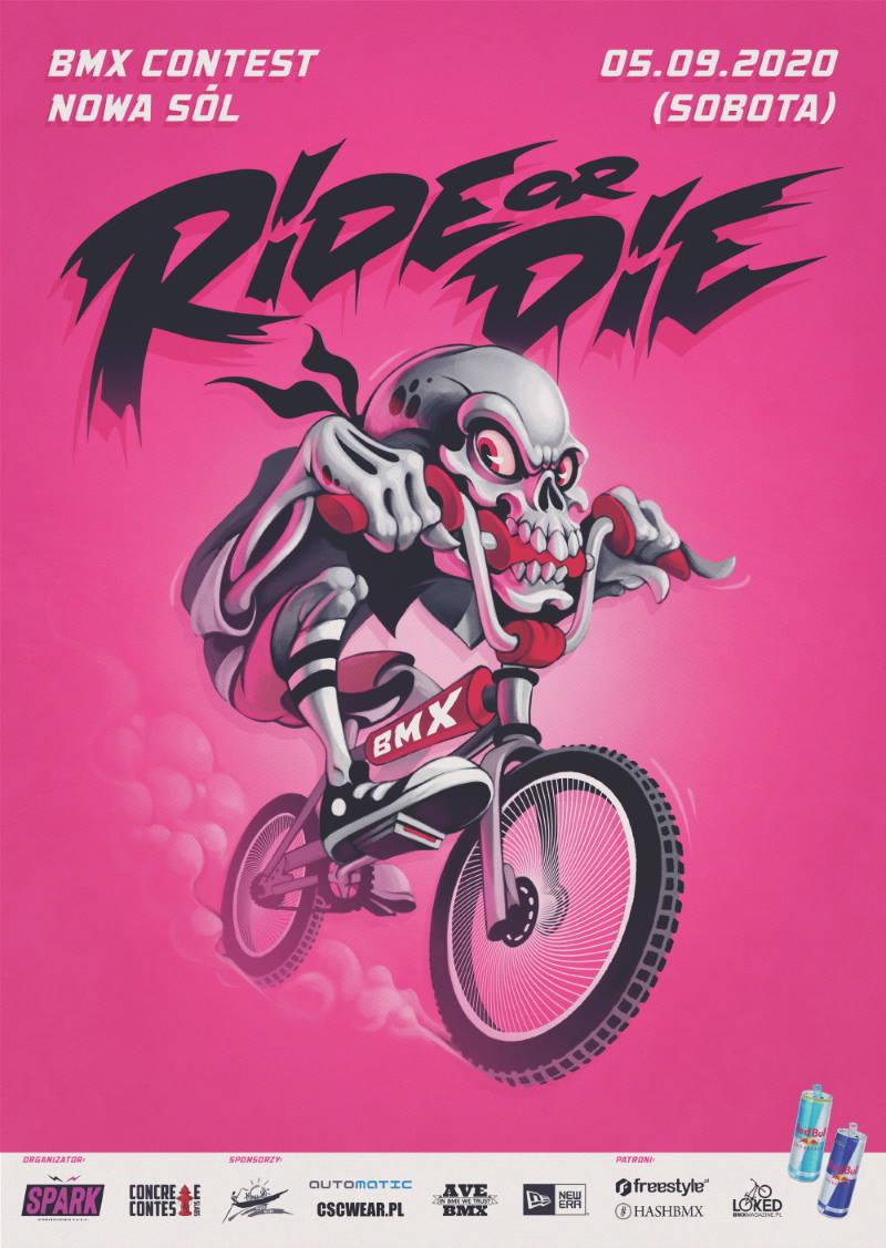 Ride or Die '20 - BMX Contest
