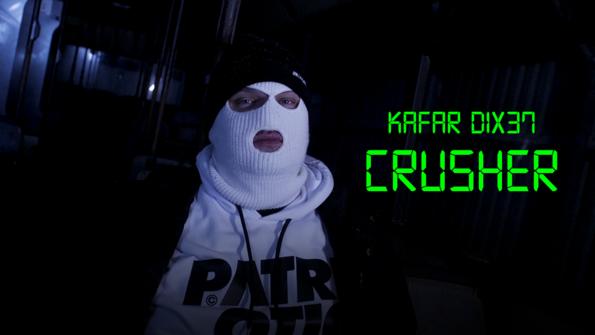 Kafar Dix37 - Crusher