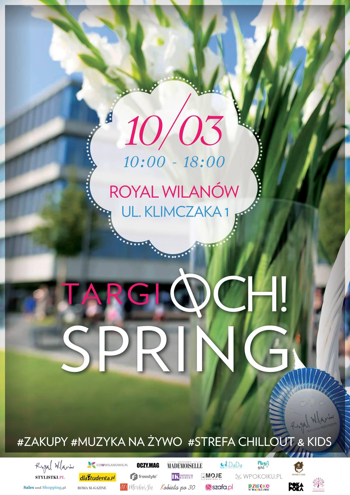 OCH! Spring Targi w Royal Wilanów