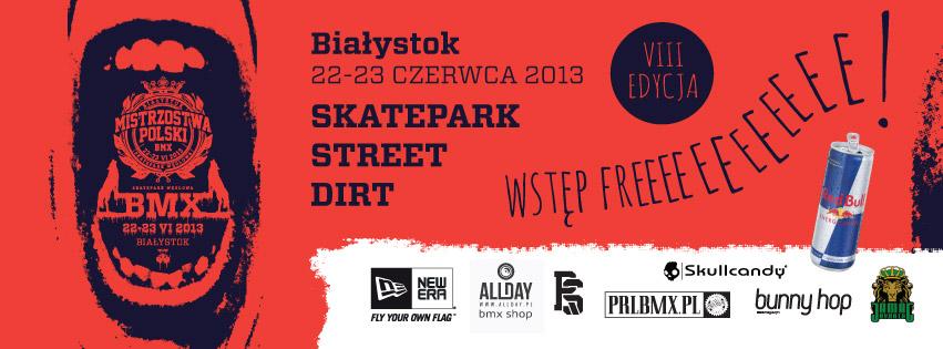 Mistrzostwa Polski BMX Skatepark Węglowa - Białystok 2013