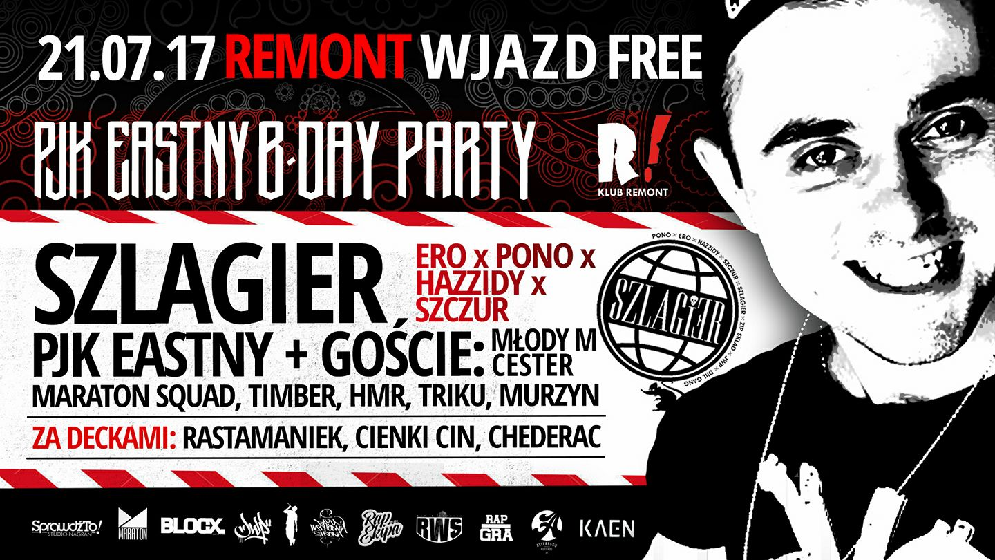 PJK Eastny B-DAY PARTY x Szlagier x ERO x PONO x Hazzidy