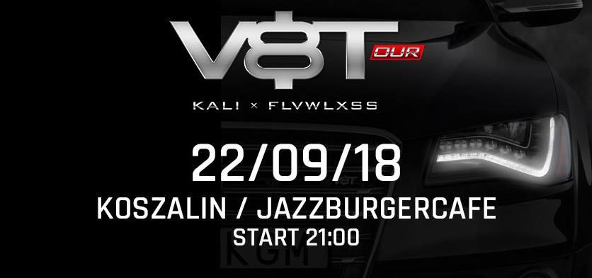 Kali w Koszalinie - V8T Tour - Jazzburgercafe