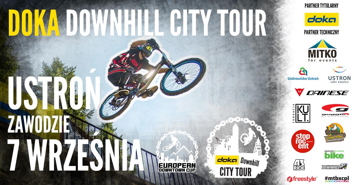 http://www.freestyle.pl/wydarzenia/cid,8258/Doka-Downhill-City-Tour-European-Downtown-Cup-w-Ustroniu.html
