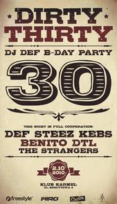 Dirty Thirty aka DJ Def B-Day Party