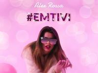 Nowy teledysk z wytwórni Altereggo Records: Alex Rossa - #EMITIVI