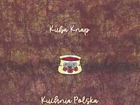 Kuba Knap - Kuchnia Polska