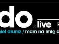 ELDOxChi LIVE + Pelson/Daniel Drumz/Mam na imię Aleksander - Kraków