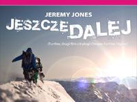 Jeremy Jones: Jeszcze dalej