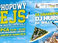 Hip-hopowy rejs vol. 2 x Dj Hubson x Dj Willy Mąka