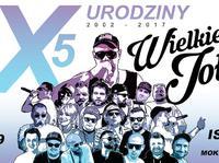 X5 NWJ – 15 Urodziny Wielkie Joł