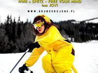 HWR x SPETZ - Free Your Mind feat.JOVI
