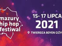 XIX-ta Edycja Mazury Hip Hop Festiwal 2021