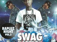 RapLuz Night vol.2 - Swag Party