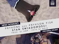 Stan świadomości - prykONE aka Prykson Fisk - premiera