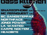 BassKitchen presents: SNAREOPHOBE/MC FERNQUEST [UK]/BC Gangsteppaz/Headbite/Northface/Jondi/LAWasted