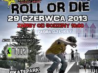 Roll Or Die 2013