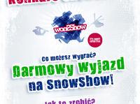 Konkurs SnowShow - wygraj bezpłatny wyjazd w Alpy na SnowShow!