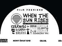 "Premiera filmu wakeboardowego ""When The Sun Rises"" w newonce.bar"