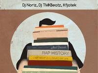 Rap Scholars: DJ Noriz, TMKBeatz, Kfjatek