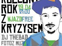 Kolejny rok z Kryzysem. DJ Thebad i Fotoz Muz (Jasna Liryka)