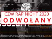 Festiwal CZW RAP NIGHT 2020 nie odbędzie się.... Został odwołany