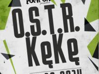 O.S.T.R & KęKę w Lublinie