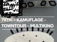 79TH. x TownTour x Kamuflage x Besttricks