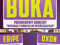 Premierowy koncert Buki + Eripe + Oxon