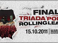 Triada Polish Rolling League finał