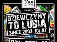 29.03 Warszawa: Dziewczyny To Lubią - 10 lat DJ DTL f. DJ FEEL X, DEF & THEBAD