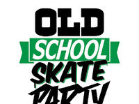 OLD SCHOOL SKATE PARTY | DJ DEF & DJ TECHNIK + SPECIAL GUEST