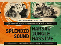 Warsaw Jungle Massive x Splendid Sound - Dancehall meets Jungle