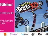 NITRO CIRCUS 3D - PREMIERA! MULTIKINO EXTREME