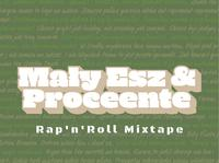 Mały Esz & Proceente - Rap'n'Roll Mixtape - premiera