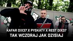 "Kafar Dix37 x Pyskaty x Rest Dix37 - premiera klipu ""Tak wczoraj jak dzisiaj""!"