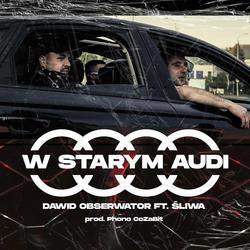 """Dawid Obserwator prezentuje singiel z klipem """"W starym Audi"""""""